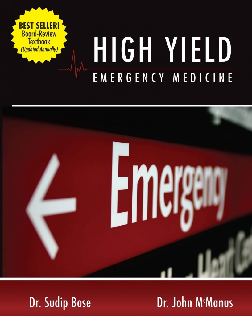 The cover of the High Yield Emergency Medicine textbook by Dr. Bose and Dr. McManus.